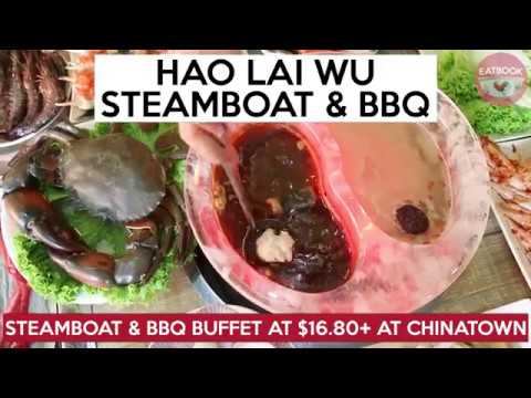 Hao Lai Wu - Steamboat And BBQ Buffet At $16.80+ At Chinatown