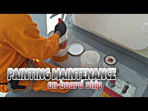 Ship painting Maintenance |How to prepare painting on board Ship