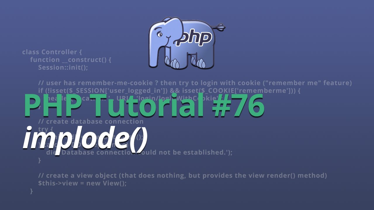PHP Tutorial - #76 - implode()