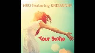 Neo Feat Rudy Wilburn & Drizabone - Your Smile (Drizabone Mix)
