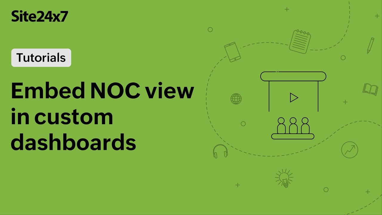 Custom dashboards: Embed NOC views and business views in the dashboard
