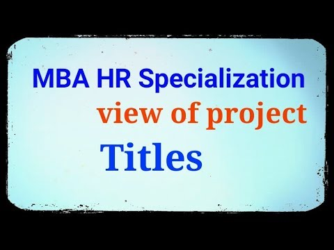 Mba Hr(Human Resource Management) Project List Of Titles