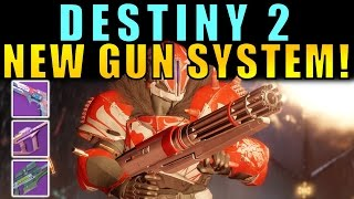 Destiny 2: NEW GUN SYSTEM! HEAVY SNIPERS! DOUBLE HAND CANNONS! How It Works!