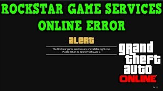Gta 5 Online: LOADING ERROR - Rockstar Game Services Unavailable