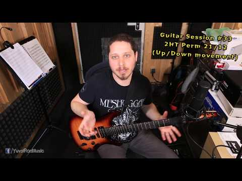 Guitar Session #33 - Two handed Tapping Perms 21/12 (Up/Down movement)