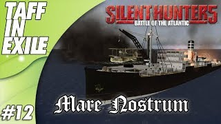 Silent Hunter 5 | Battle of the Atlantic | Mare Nostrum | Episode 12