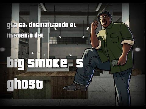 GTA SA #2: desmintiendo el misterio del fantasma de big smoke (loquendo)
