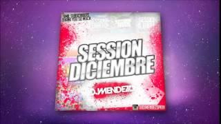 01. Session Diciembre 2014 Dj Méndez