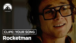 Rocketman | Clipe: Your Song | Paramount Pictures Brasil Video