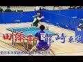 Hibiki Tazoe 田添 響 vs Tonin Ryuzaki 龍崎東寅 | 団体決勝 第1試合 | 全日本大学卓球2018