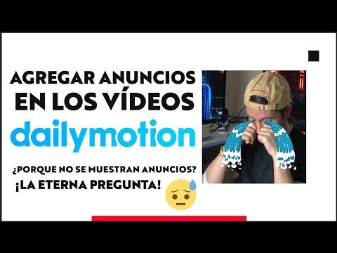 ¿Por Qué Dailymotion No Muestra Anuncios En Mis Vídeos? La Eterna Pregunta
