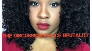 The Discussion   Police Brutality