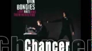 Chancer - Von Bondies.mp4