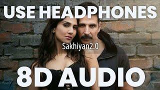Sakhiyan2.0 (8D AUDIO) - Akshay Kumar  llBottom   Vaani Kapoor   Maninder B   TanishkB Zara K