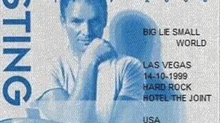 STING - Big Lie Small World (Las Vegas 14-10-99 USA) (audio)