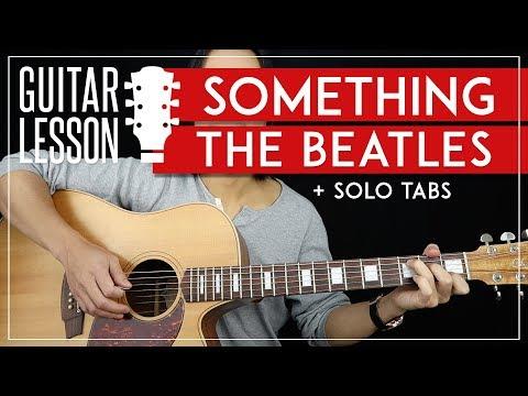 Something Guitar Lesson 🎸 The Beatles Guitar Tutorial |Chords + Solo + TAB|