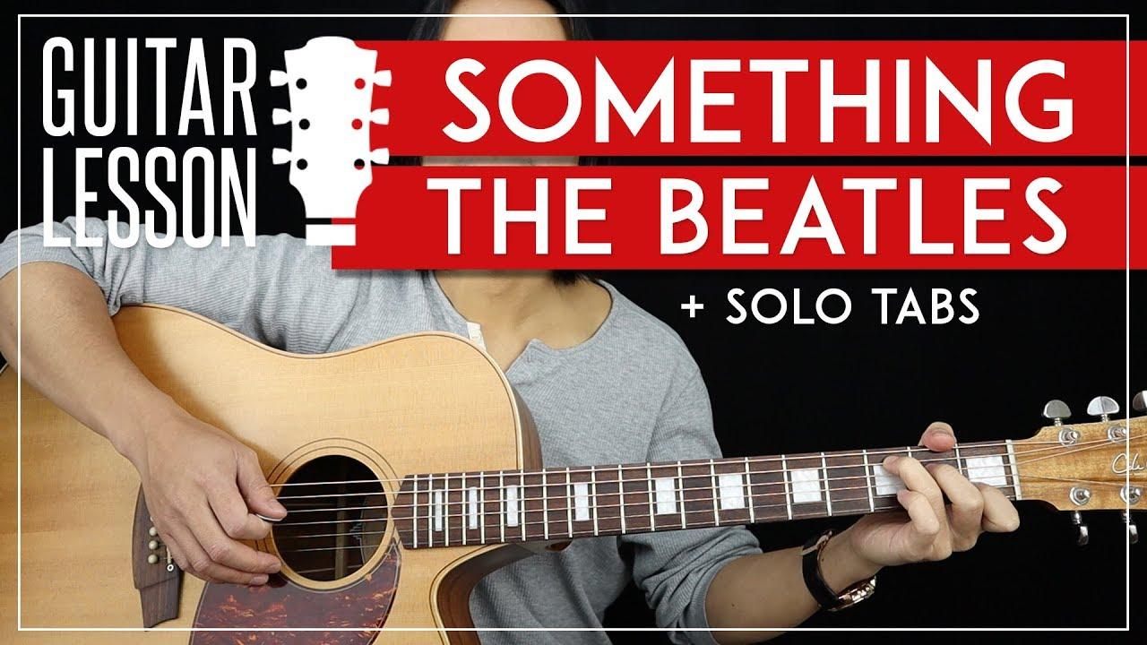 Something Guitar Lesson 🎸 The Beatles Guitar Tutorial  Chords + Solo + TAB