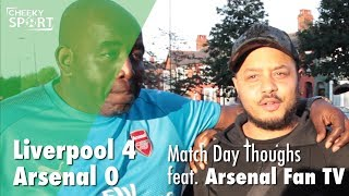 Arsenal Fan TV Troopz & Robbie Match Day Thoughts | Liverpool 4-0 Arsenal