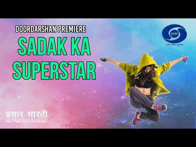 Sadak Ka Superstar : Ep #01