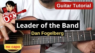 Leader of the Band guitar tutorial - plucking, No Capo, E standard tuning, Dan Fogelberg music