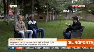 Emmanuel Eboué ve Semih Kaya, NTVSpor'da Irmak Kazuk'un sorularini yanitladi