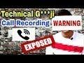 Technical Guruji Call Recording Exposed | Deleted Recording