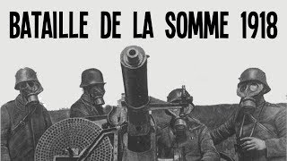 Lâchez les tanks ! - Bataille de la somme 1918