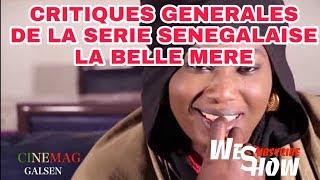 """CE QUE JE N'AIME PAS DE LA SERIE SENEGALAISE """" LA BELLE MERE""""/ CINEMAG EP 22"""