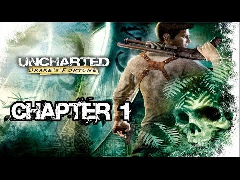 Uncharted: Drake's Fortune Remastered - Chapter 1 - Ambushed - HD Walkthrough