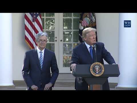 President Trump Announces the Chair of the Board of Governors of the Federal Reserve System Nominee