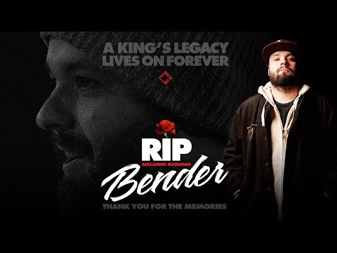 A King's Legacy Lives On Forever - RIP Bender