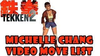 Tekken 2 - Michelle Chang Video Move List (Quick Showcase)