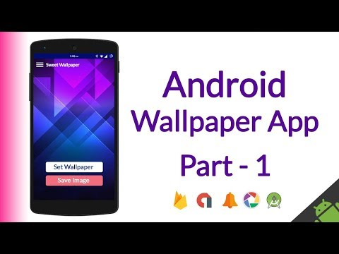 How To Make Android Wallpaper App (AdMob ads, Categories, Material Design, Save Image, etc) - Part 1