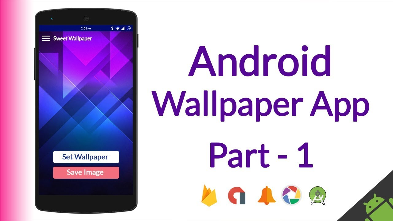 How To Make Android Wallpaper App Admob Ads Categories Material Design Save Image Etc Part 1