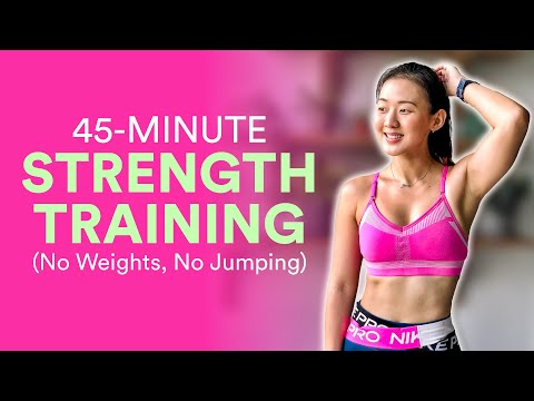 45-Min Total Body Strength Training (No Weights, No Jumping!) | Joanna Soh
