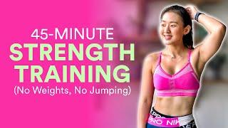 45Min Total Body Strength Training (No Weights, No Jumping!) | Joanna Soh