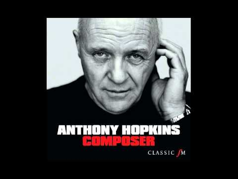 Anthony Hopkins - Composer