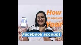 HOW TO RECOVER YOUR FACEBOOK ACCOUNT|LESS THAN 6MINUTES