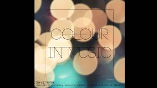 Dave Nash - Glow (Maxito Remix) - Colour in Music