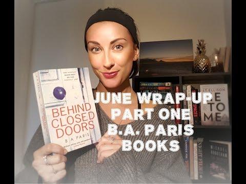 June Wrap Up Part 1 |  B. A. Paris Books | Behind Closed Doors, Bring Me Back, The Breakdown
