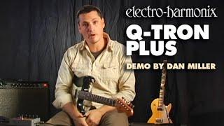 Q-Tron Plus - Demo by Dan Miller - Envelope Filter with Effects Loop