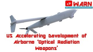 US Accelerating Development of Airborne 'Optical Radiation Weapons'