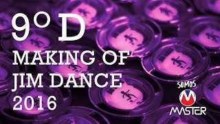 Making Off - 9ºD - JIM Dance 2016