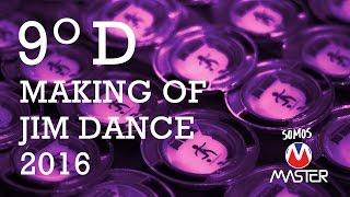 Making Off - 9ºD - JIM Dance 2016