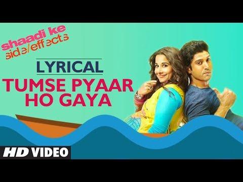 """""""Tumse PyarHo Gaya"""" (Lyric Video) Shaadi Ke Side Effects   Farhan Akhtar, Vidya Balan"""