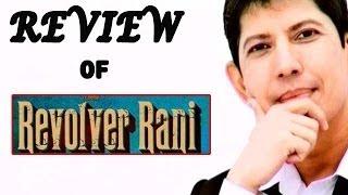 Revolver Rani : Full Movie Review