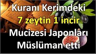 Japon heyet Kurandaki 7 zeytin 1 incir mucizesini görünce Müslüman oldular