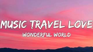 Music Travel Love (Acoustic Cover) Wonderful World - Sam Cooke (Lyrics)