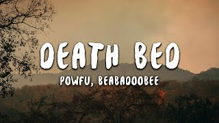 Download Mp3 Powfu - Death Bed  Lyrics  Ft. Beabadoobee | Don't Stay Awake For Too Long