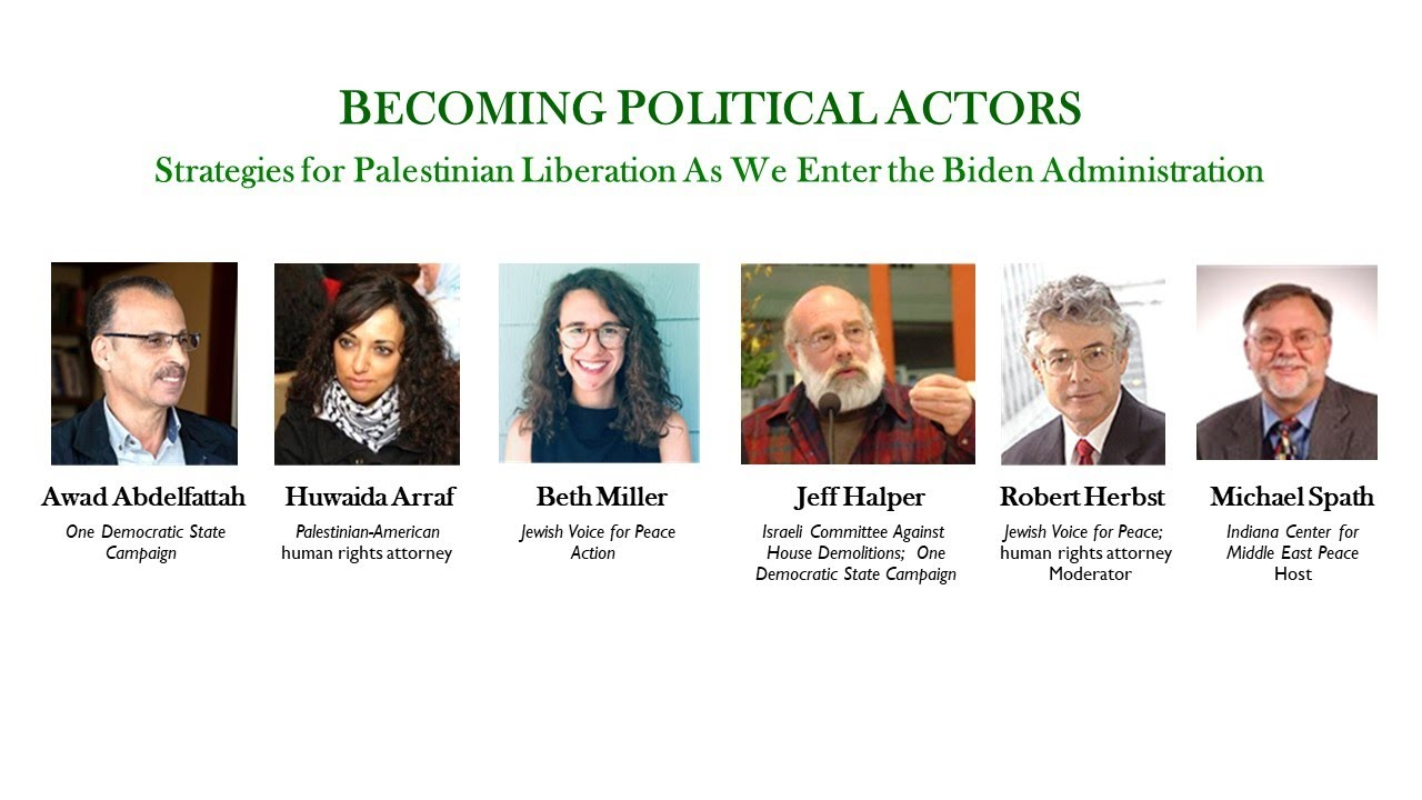 BECOMING POLITICAL ACTORS - Strategies for Liberating Palestine As We Enter the Biden Administration